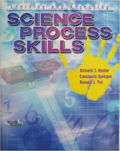 Learning and Assessing Science Process Skills 4th 2003 (Revised) edition cover