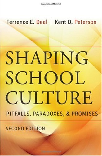 Shaping School Culture Pitfalls, Paradoxes, and Promises 2nd 2009 edition cover