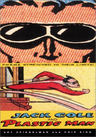Jack Cole and Plastic Man Forms Stretched to Their Limits  2001 edition cover