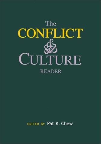 Conflict and Culture Reader   2001 edition cover