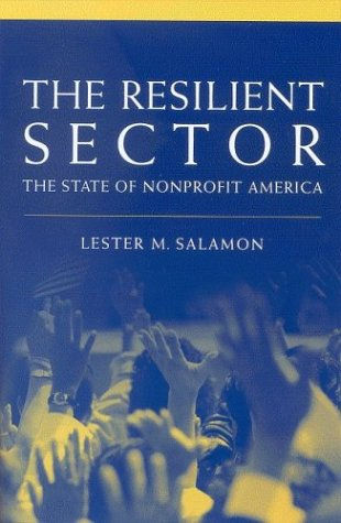Resilient Sector The State of Nonprofit America  2003 edition cover