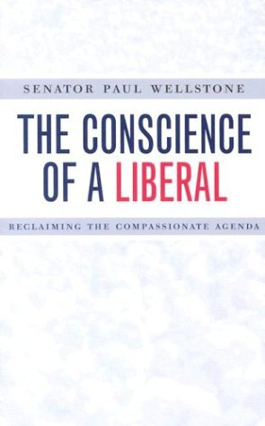 Conscience of a Liberal Reclaiming the Compassionate Agenda  2002 (Reprint) edition cover