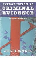 Introduction to Criminal Evidence  4th 1997 (Revised) edition cover