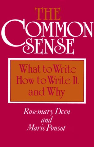 Common Sense What to Write, How to Write It, and Why N/A edition cover