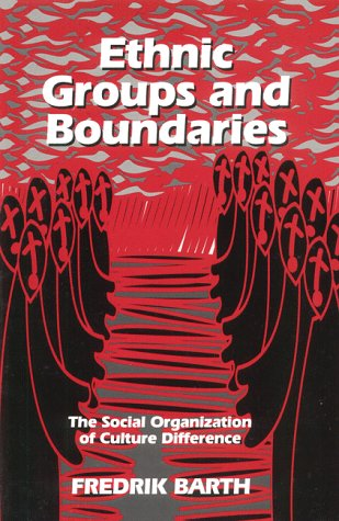 Ethnic Groups and Boundaries The Social Organization of Culture Difference Reprint  edition cover