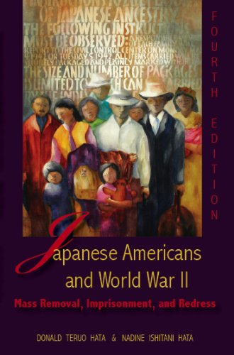 Japanese Americans and World War II Mass Removal, Imprisonment, and Redress 4th 2011 edition cover