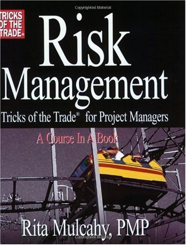 Risk Management, Tricks of the Trade for Project Managers 1st 2003 edition cover
