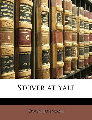 Stover at Yale  N/A 9781148329796 Front Cover