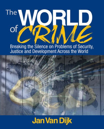 World of Crime Breaking the Silence on Problems of Security, Justice and Development Across the World  2008 edition cover