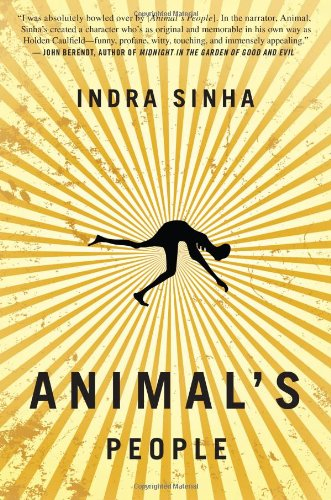Animal's People A Novel  2009 edition cover
