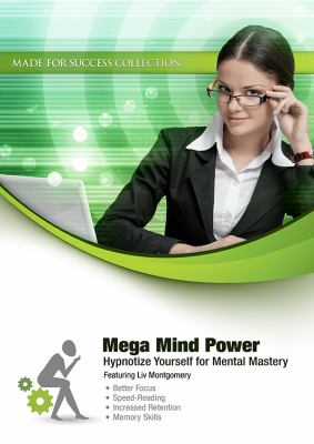 Mega Mind Power: Hypnotize Yourself for Mental Mastery  2011 edition cover