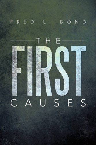First Causes   2013 9781483668796 Front Cover