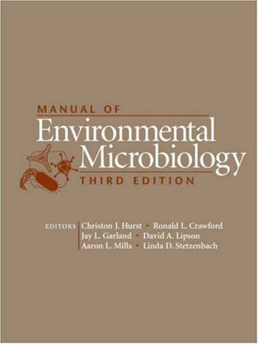Manual of Environmental Microbiology  3rd 2007 (Revised) edition cover