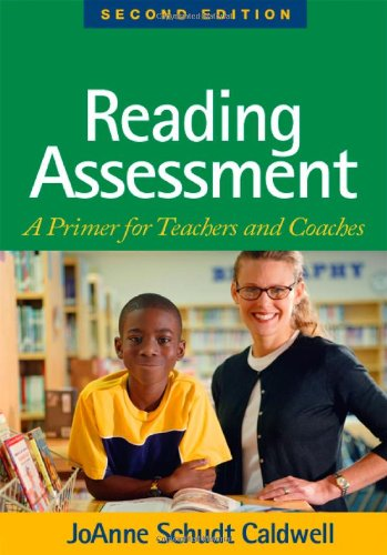 Reading Assessment A Primer for Teachers and Coaches 2nd 2008 (Revised) 9781593855796 Front Cover