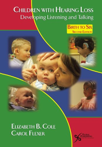 Children with Hearing Loss Developing Listening and Talking, Birth to Six 2nd 2011 (Revised) edition cover