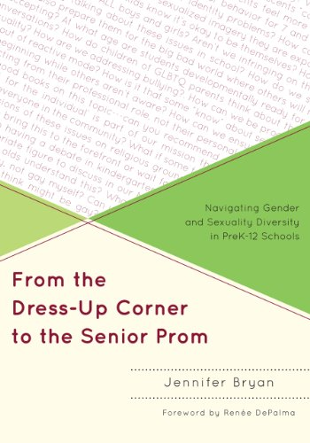 From the Dress up Corner to the Senior Prom Navigating Gender and Sexuality Diversity in Prek-12 Schools  2012 edition cover