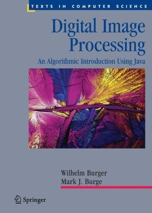 Digital Image Processing An Algorithmic Introduction Using Java  2008 edition cover