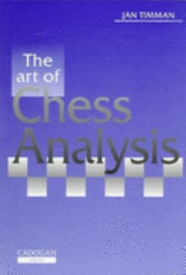 Art of Chess Analysis  2nd 1997 9781857441796 Front Cover