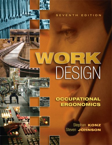Work Desigs: Occupational Ergonomics 7th 2007 (Revised) edition cover