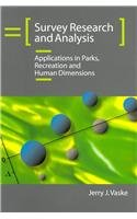 Survey Research and Analysis Applications in Parks, Recreation and Human Dimensions  2008 edition cover