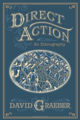 Direct Action An Ethnography  2009 edition cover
