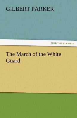 March of the White Guard  N/A 9783842461796 Front Cover