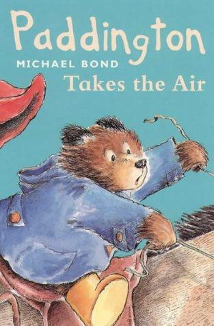 Paddington Takes the Air N/A edition cover