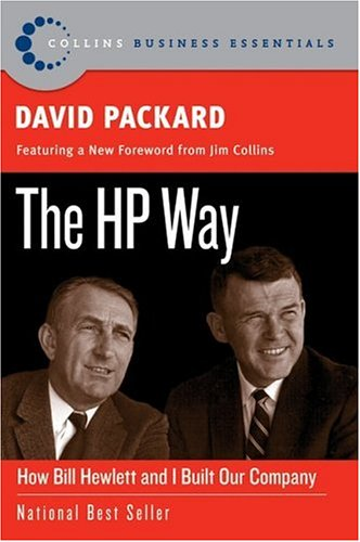 HP Way How Bill Hewlett and I Built Our Company  2005 9780060845797 Front Cover