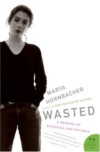 Wasted A Memoir of Anorexia and Bulimia Unabridged  edition cover