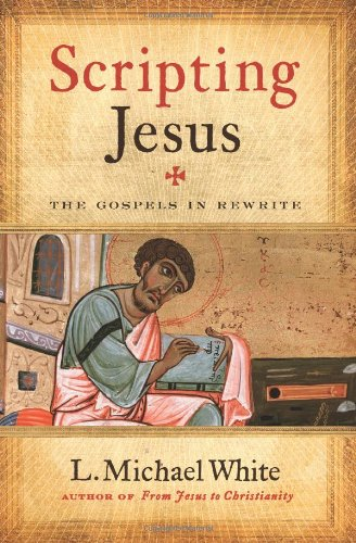 Scripting Jesus The Gospels in Rewrite  2010 edition cover
