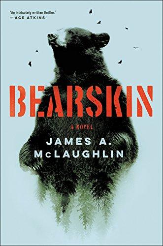 Bearskin A Novel  2017 9780062742797 Front Cover