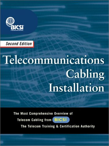 Telecommunications Cabling Installation  2nd 2003 (Revised) 9780071409797 Front Cover