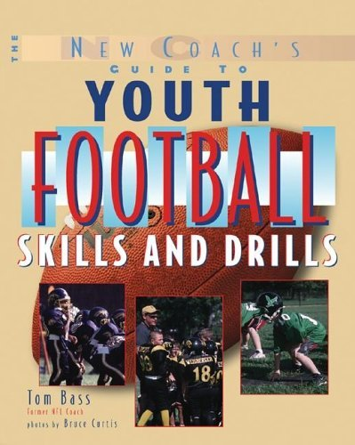 Youth Football Skills & Drills A New Coach's Guide  2006 9780071441797 Front Cover