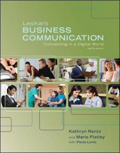 Lesikar's Business Communication: Connecting in a Digital World 12th 2011 edition cover