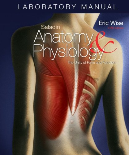 Anatomy and Physiology The Unity of Form and Function 5th 2010 (Lab Manual) edition cover