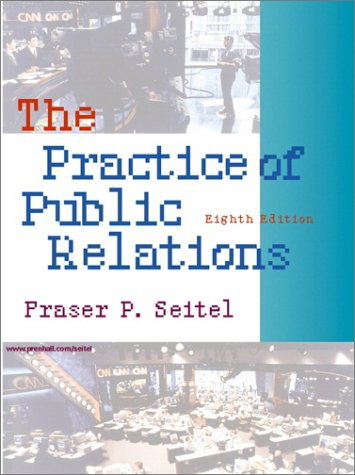 Practice of Public Relations  8th 2001 edition cover