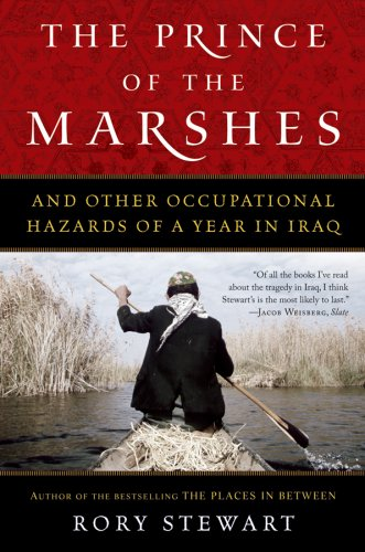 Prince of the Marshes And Other Occupational Hazards of a Year in Iraq  2007 edition cover