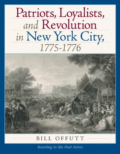 Patriots, Loyaltists, and Revolution in New York 1775-1776   2011 9780205785797 Front Cover