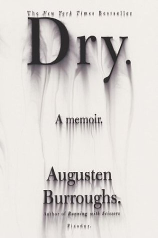 Dry A Memoir  2003 (Revised) edition cover