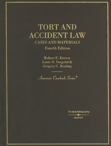 Tort and Accident Law, Cases and Materials  4th 2004 (Revised) edition cover