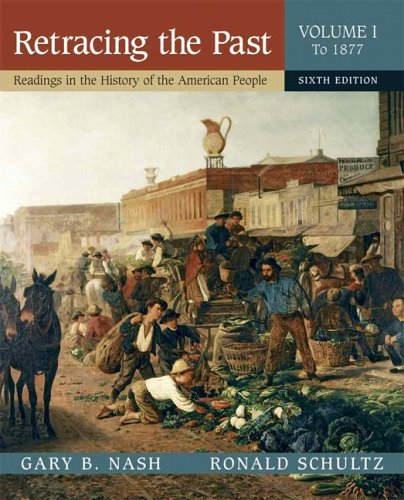 Retracing the Past Readings in the History of the American People 6th 2006 edition cover