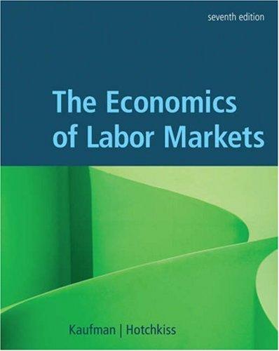 Economics of Labor Markets  7th 2006 (Revised) edition cover