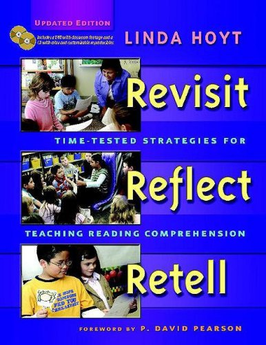 Revisit, Reflect, Retell, Updated Edition Time-Tested Strategies for Teaching Reading Comprehension 2nd 2008 (Revised) edition cover