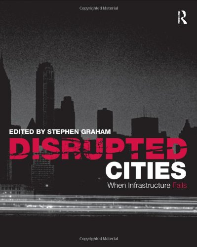 Disrupted Cities When Infrastructure Fails  2009 edition cover