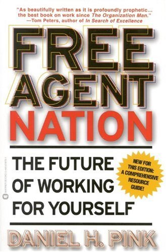 Free Agent Nation The Future of Working for Yourself  2002 edition cover