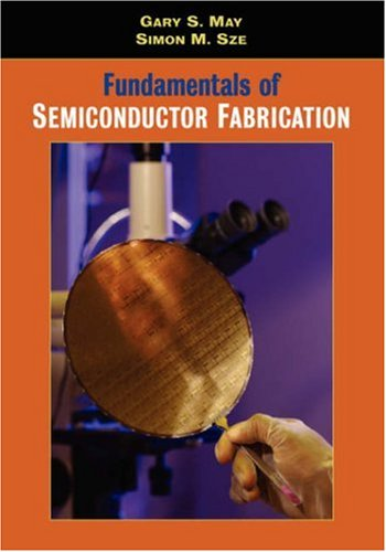 Fundamentals of Semiconductor Fabrication   2004 edition cover