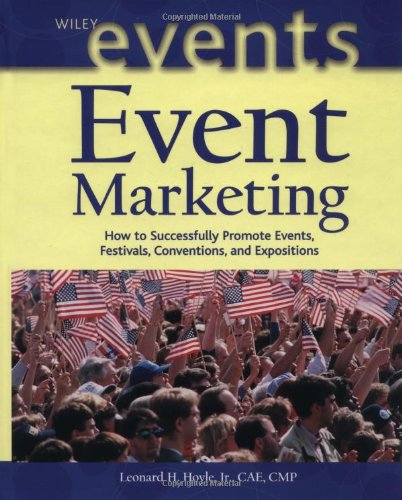 Event Marketing How to Successfully Promote Events, Festivals, Conventions, and Expositions  2002 edition cover