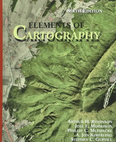 Elements of Cartography  6th 1995 (Revised) edition cover