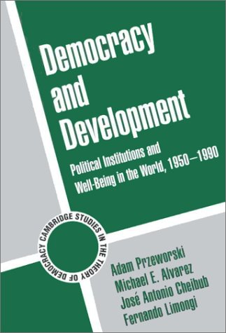 Democracy and Development Political Institutions and Well-Being in the World, 1950-1990  2000 edition cover