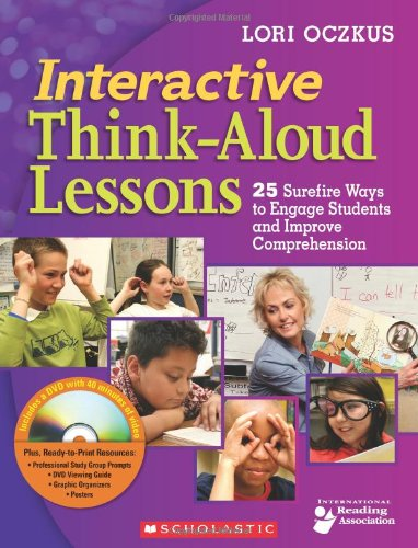 Interactive Think-Aloud Lessons 25 Surefire Ways to Engage Students and Improve Comprehension  2009 edition cover